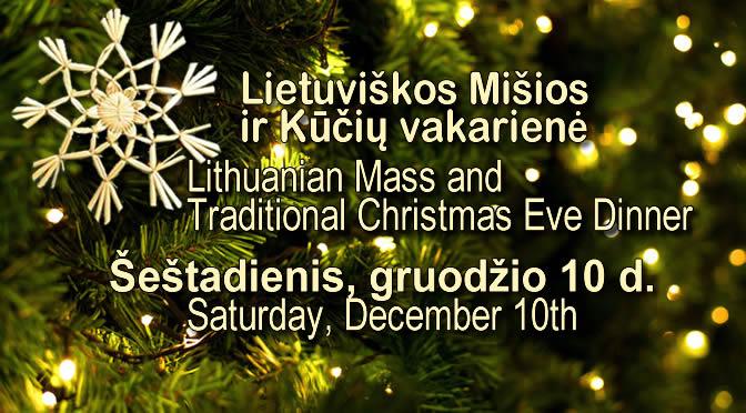 Lietuviškos Mišios ir Kūčių vakarienė / Lithuanian Mass and Christmas Eve Dinner