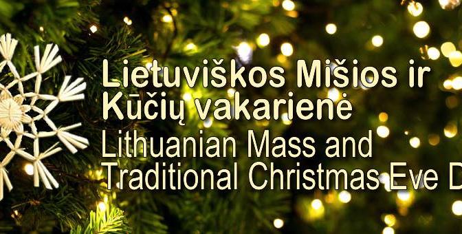 2019 m. Lietuviškos Mišios ir Kūčių vakarienė / 2019 Lithuanian Mass and Christmas Eve Dinner